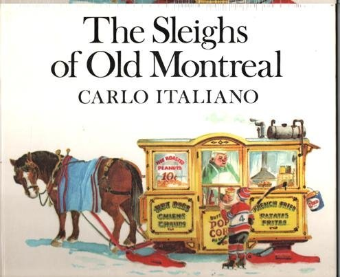 9780370301235: The Sleighs of Old Montreal