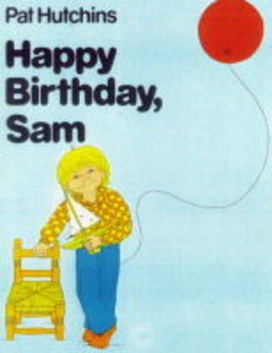 9780370301471: Happy Birthday, Sam