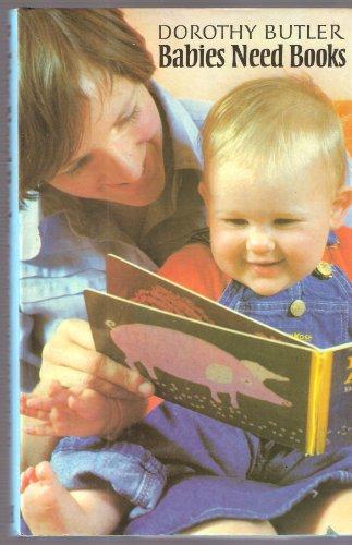9780370301518: Babies Need Books