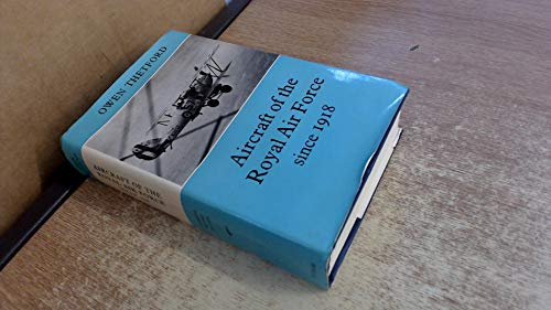Aircraft of the Royal Air Force Since 1918 (Putnam Aeronautical Books): Thetford, Owen