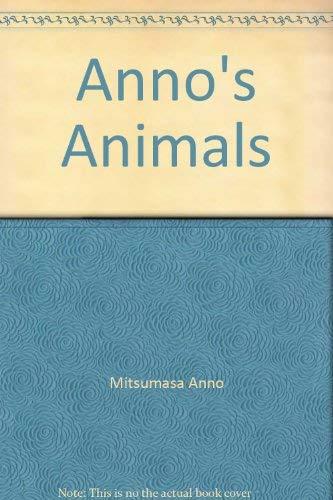 9780370302133: Anno's Animals