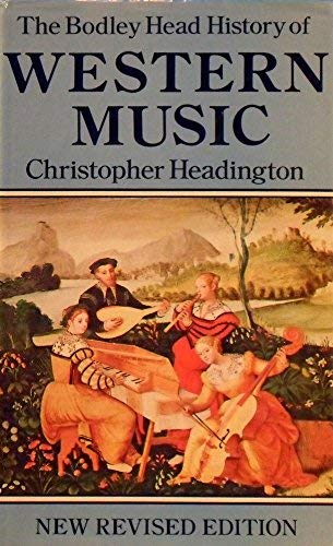 9780370302942: The Bodley Head History of Western Music