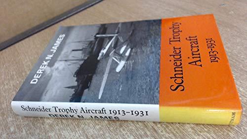 9780370303284: Schneider Trophy Aircraft, 1913-31