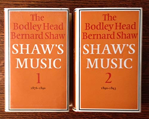 9780370303338: Shaw's Music; The Complete Musical Criticism of Bernard Shaw 1876 - 1950