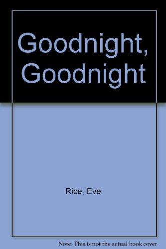 9780370304021: Goodnight, Goodnight