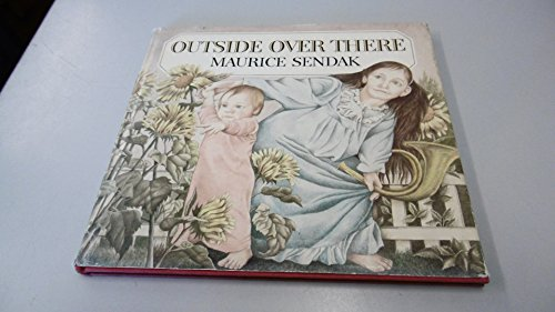 Outside Over There: Sendak, Maurice