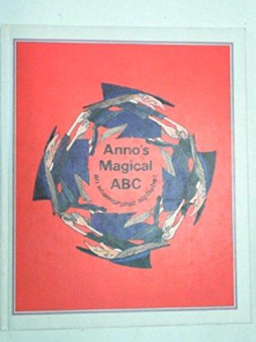 9780370304052: Anno's Magical A.B.C.: an anamorphic alphabet