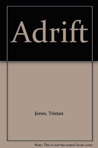 9780370304229: Adrift