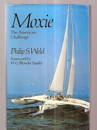 9780370304922: Moxie: The American Challenge
