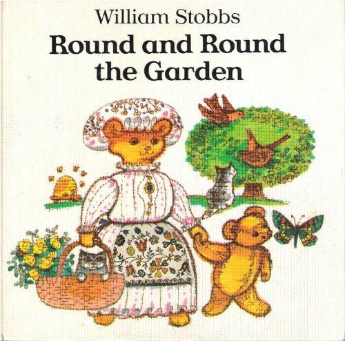 Round and Round the Garden: Stobbs, William