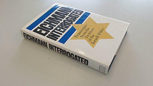 9780370305165: Eichmann Interrogated