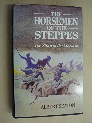 The Horsemen of the Steppes -- The: Seaton, Albert