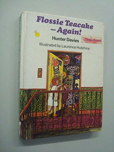9780370305547: Flossie Teacake Again