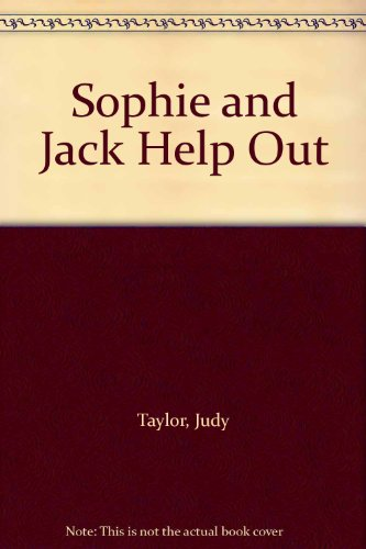 9780370305615: Sophie and Jack Help Out