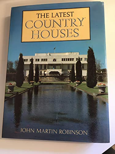 9780370305622: 'The Latest Country Houses, 1945-83'