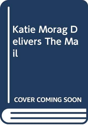 9780370305691: Katie Morag Delivers the Mail