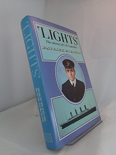 9780370305936: Lights: Odyssey of C.H. Lightoller