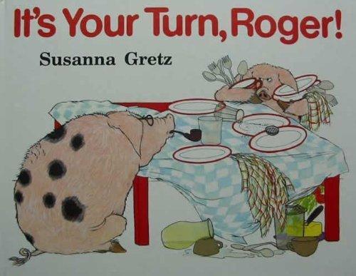 It's Your Turn Roger: Gretz, Susanna