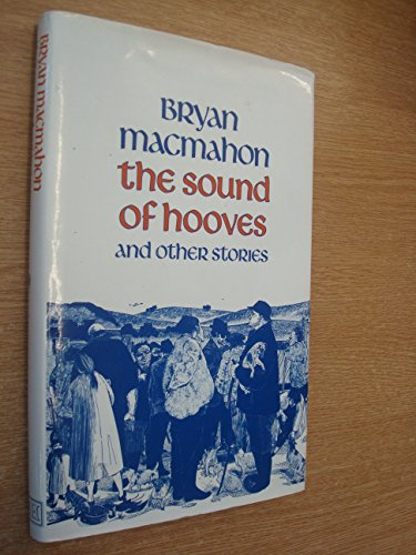 The sound of hooves: and other stories (9780370306315) by MacMahon, Bryan