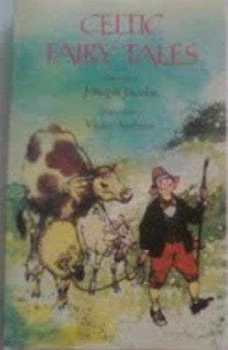Celtic Fairy Tales: Being the Two Collections: Jacobs, Joseph (Collected