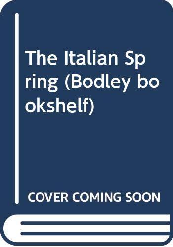 The Italian Spring (Bodley Bookshelf): Avery, Gillian