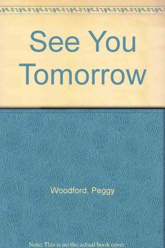 9780370307169: See You Tomorrow