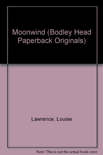 9780370307176: Moonwind (Bodley Head Paperback Originals)