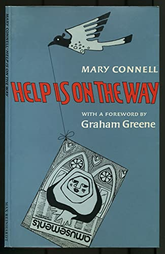 HELP IS ON THE WAY [Inscribed]: Connell, Mary; Foreword
