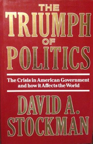 9780370307527: The Triumph of Politics
