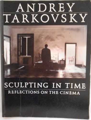 9780370307879: Sculpting in Time: Reflections on the Cinema