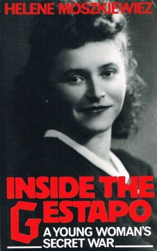 Inside the Gestapo: A Young Woman's Secret