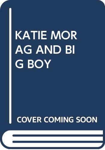 9780370307978: Katie Morag and the Big Boy Cousins