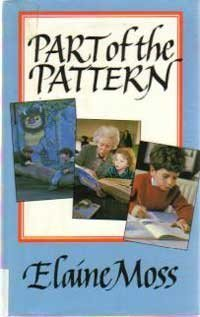 Part of the Pattern: A Personal Journal Through the World of Children's Books 1960-1985