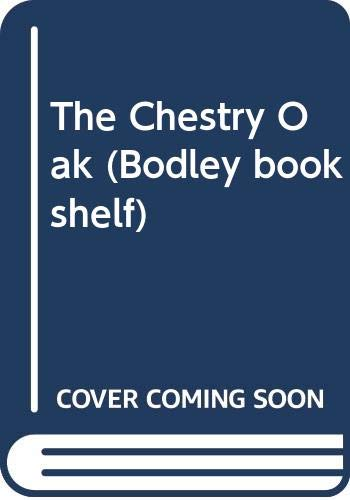 9780370308760: The Chestry Oak