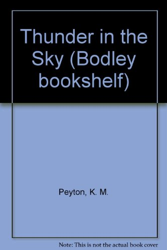 9780370308852: Thunder in the Sky (Bodley bookshelf)