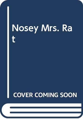 9780370308999: Nosey Mrs. Rat