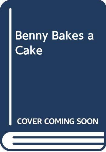 9780370309217: Benny Bakes a Cake