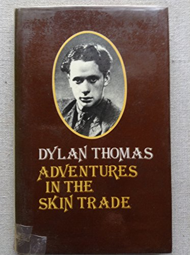 9780370309286: Adventures in the Skin Trade