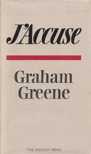 J'Accuse; The Dark Side of Nice /: Greene, Graham
