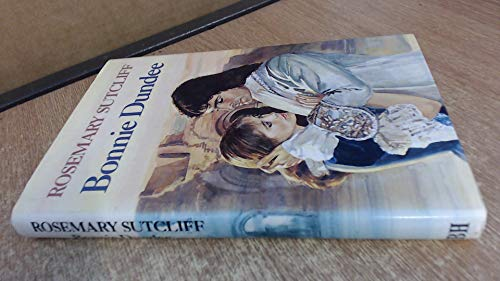 BONNIE DUNDEE: Rosemary Sutcliff