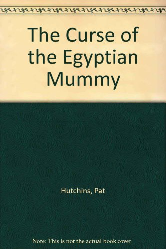 9780370309835: The Curse of the Egyptian Mummy