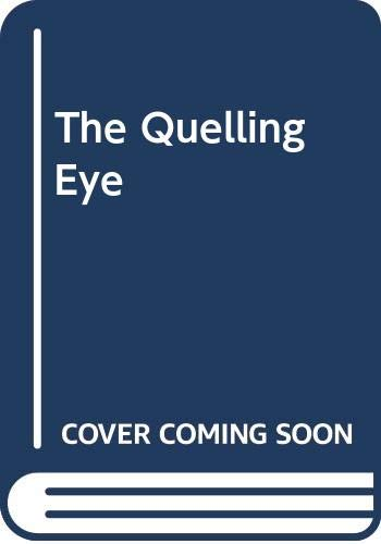 9780370310114: The Quelling Eye