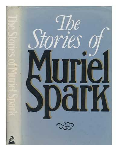 9780370310206: The stories of Muriel Spark