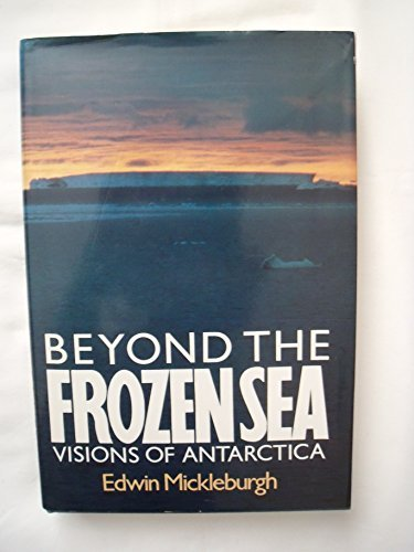 9780370310275: Beyond the Frozen Sea - Visions of Antarctica