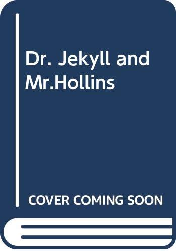 9780370310404: Dr. Jekyll and Mr. Hollins