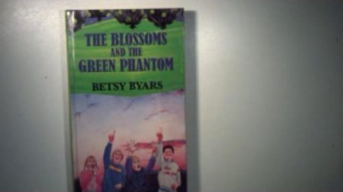 9780370310411: the blossoms and the green phantom