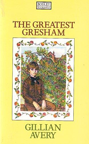 9780370310626: The Greatest Gresham (Bodley bookshelf)
