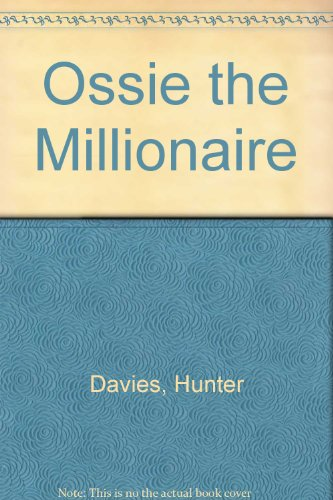 Ossie the Millionaire (9780370311111) by Hunter Davies