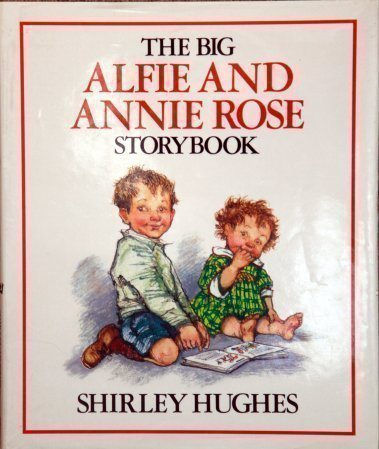 9780370311203: The Big Alfie and Annie Rose Storybook