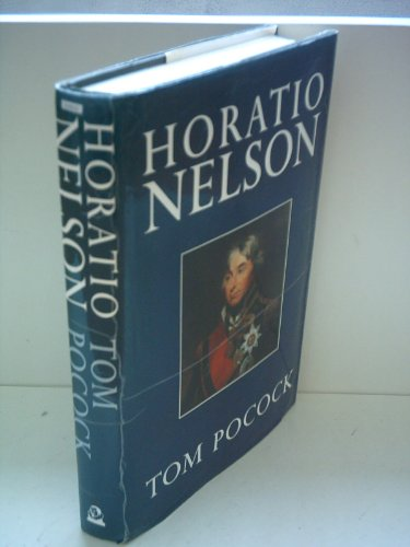 9780370311241: Horatio Nelson